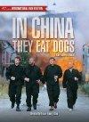 I Kina spiser de hunde - 1999