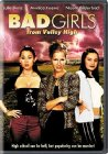 Bad Girls from Valley High - 2005