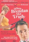 When Brendan Met Trudy - 2000