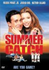 Summer Catch - 2001