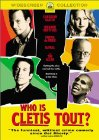 Who Is Cletis Tout? - 2001