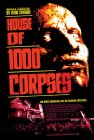 House of 1000 Corpses - 2003