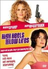 High Heels and Low Lifes - 2001