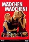Mädchen Mädchen! - 2001
