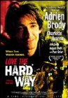 Love the Hard Way - 2001