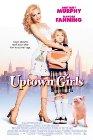 Uptown Girls - 2003