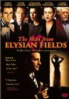 The Man from Elysian Fields - 2001