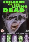 Children of the Living Dead - 2001