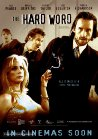 The Hard Word - 2002