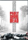 Pauly Shore Is Dead - 2003