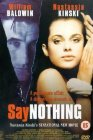 Say Nothing - 2001