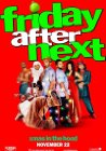 Friday After Next - 2002