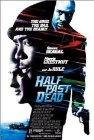 Half Past Dead - 2002