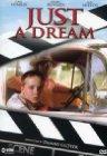Just a Dream - 2002