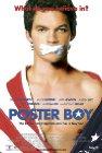 Poster Boy - 2004