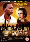 Brother to Brother - 2004
