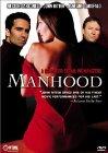 Manhood - 2003