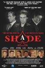 Shade - 2003