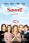 Saved! - 2004