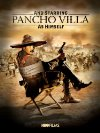 And Starring Pancho Villa as Himself - 2003