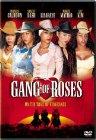 Gang of Roses - 2003