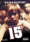 15: The Movie - 2003