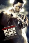 Blood and Bone - 2009