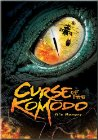 The Curse of the Komodo - 2004