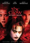 The Crow: Wicked Prayer - 2005