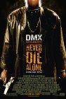 Never Die Alone - 2004