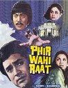 Phir Wohi Raat - 1980