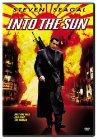 Into the Sun - 2005