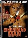 The Gingerdead Man - 2005