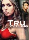 """""""Tru Calling"""" - 2003"""