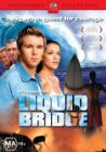 Liquid Bridge - 2003