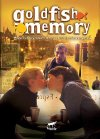 Goldfish Memory - 2003