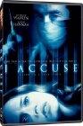 I Accuse - 2003