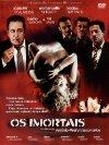 Os Imortais - 2003