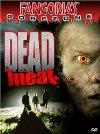 Dead Meat - 2004