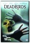 Dead Birds - 2004