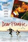 Dear Frankie - 2004
