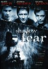 Shadow of Fear - 2004