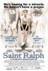 Saint Ralph - 2004