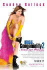 Miss Congeniality 2: Armed and Fabulous - 2005