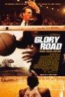 Glory Road - 2006