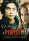 A Perfect Fit - 2005