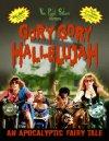 Gory Gory Hallelujah - 2003
