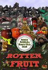The Rotten Fruit - 2003
