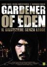 Gardener of Eden - 2007