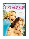 Love Wrecked - 2005